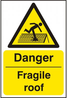 Click BSS11100 Danger Fragile Roof Sign PVC Version