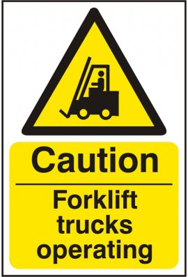 Click BSS11132 Caution Forklift Trucks Operating Sign PVC Version