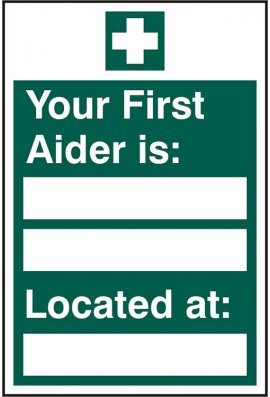 Click BSS12044 First Aider Located Sign Vinyl Version