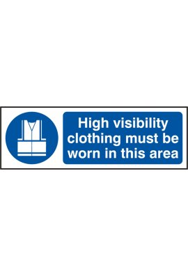 Click BSS11688 High Visability Clothing Must Be Worn Sign Vinyl Version