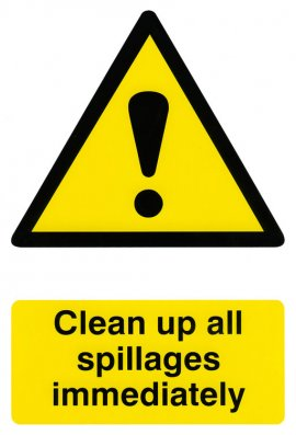Click BSS1330 Clean Up All Spillages Immediately Sign PVC Version