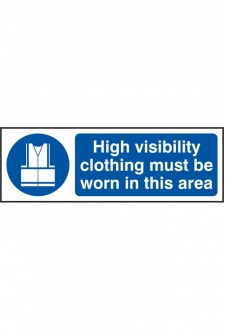 BSS11688 High Visability Clothing Must Be Worn Sign Vinyl Version