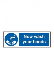BSS11480 Now Wash your Hands Sign Vinyl Version