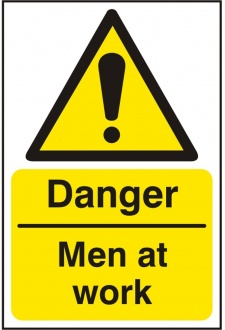 BSS11196 Danger Men At Work Sign PVC Version