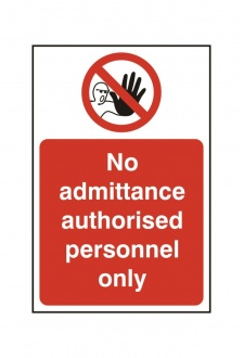 BSS11613 No Admittance Authorised Personnel Only PVC Version