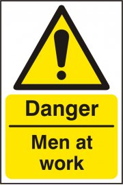 BSS11195 Danger Men At Work Sign Vinyl Version