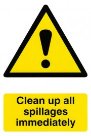 BSS1330 Clean Up All Spillages Immediately Sign PVC Version