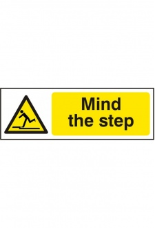 BSS11107 Mind The Step Sign Vinyl Version